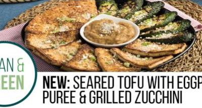 Recipe: Seared Tofu with Eggplant Puree and Grilled Zucchini